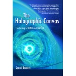 The Holographic Canvas, the fusing of mind and matter